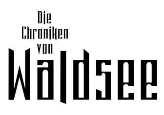 Die Chroniken von Waldsee