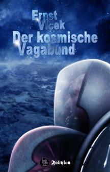 Ernst Vlcek - DER KOSMISCHE VAGABUND - Front mit Typo - klein