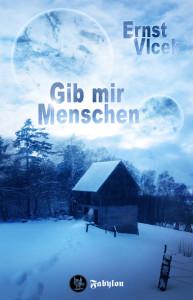 Ernst Vlcek - GIB MIR MENSCHEN - Front mit Typo - klein